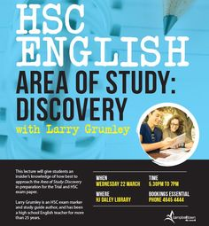 Area of Study: Discovery lecture presented by HSC exam marker, Larry Grumley at HJ Daley Library on Wednesday 22 March from 5.30pm - 7pm. FREE. Bookings essential. #HSC #HSClectures #campbelltown