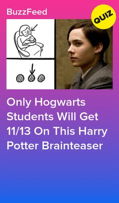 Only Hogwarts Students Will Get 1113 On This Harry Potter Brainteaser Harry Potter Quiz Buzzfeed, Harry Potter Life Quiz, Harry Potter Wand, Harry Potter Character Quiz, Harry Potter Characters, Harry Potter Casas, Harry Potter Activities, Bff, Quizzes For Fun