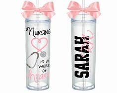 Nursing is a Work of Heart Theme - Skinny Acrylic Tumbler Personalized Cup - Nurse Appreciation