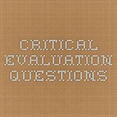 Critical Evaluation Questions