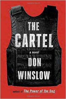 Read The Cartel: A novel (Power of the Dog Series) thriller mystery book by Don Winslow . A NEW YORK TIMES BESTSELLERFrom the internationally best-selling author of the acclaimed novel The Power of the Dog com Crime Books, Crime Fiction, Fiction Books, Leonardo Dicaprio, New Books, Good Books, Books To Read, Don Winslow, War On Drugs