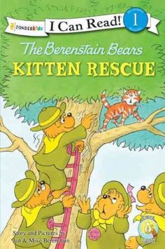 The Berenstain Bears Kitten Rescue (Zonderkids I Can Read) The Berenstain Bears Kitten Rescue Baker and Taylor