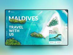 Maldives designed by Lukas Santer. Connect with them on Dribbble; Best Web Design, Web Design Trends, Page Design, Flat Design, Web Layout, Layout Design, Travel Website Design, Ui Design Inspiration, Professional Logo Design