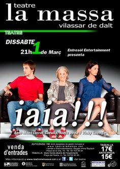 iaia!!! Montserrat Carulla teatre la Massa Vilassar de Dalt dissabte 1 de març de 2014 21:00