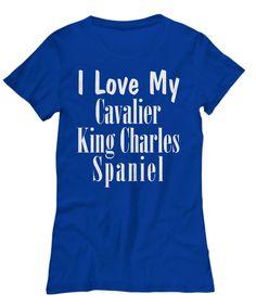 Love My Cavalier King Charles Spaniel - Women's Tee