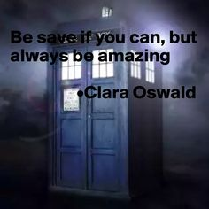 Be save if you can, but always be amazing
