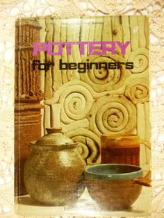 Pottery for beginners (Instant library series), Vardon, Mollie