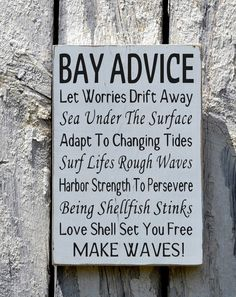 Bay Sign, Beach Decor, Beach House Room Wall Art, Bay side Advice From The Ocean Poem Quote Waterside Living Nautical Outdoor Wood Plaques