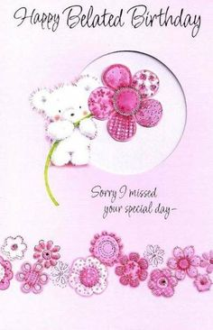 belated birthday wishes images Belated Happy Birthday Wishes, Birthday Wishes Greetings, Happy Late Birthday, Birthday Wishes For Friend, Birthday Wishes And Images, Happy Birthday Beautiful, Happy Birthday Pictures, Happy Birthday Messages, Birthday Quotes