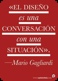 Una cita de Mario Gagliardi