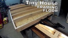 Tiny house on wheels part 11 -  Floor framing and bottom board