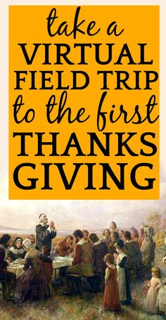 First Thanksgiving Activity Ideas, Lessons, and Virtual Field Trip to Plymouth