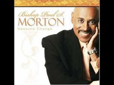 Flow To You by Bishop Paul Morton//So anointed!!!!