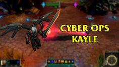 Cyber Ops Kayle LoL Custom Skin ShowCase