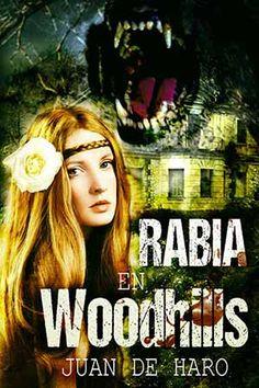 Reseña Rabia en Woodhills