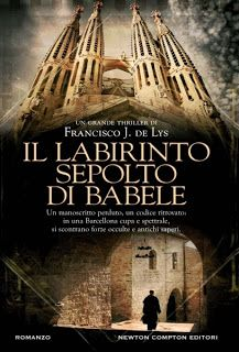 IL LABIRINTO SEPOLTO DI BABELE – Francisco J. De Lys ~ Reader's Bench
