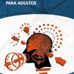 Guia basica de Estimulacion Cognitiva para Adultos (Descarga Gratuita)