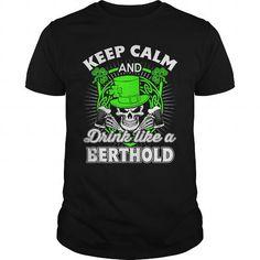 I Love  BERTHOLD Patricks day T-Shirt Shirts & Tees