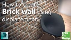 Arch Viz Camp Create Brick Wall with Vray Displacement. An easy tutorial on how to create any Brick wall render using Vray displacement Mod in 3ds Max. Enjoy!