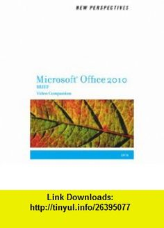 Video Companion DVD for Shaffer/Carey/Finnegan/Adamski/Zimmermans New Perspectives on Microsoft Office 2010, Brief (9781111969110) Ann Shaffer, Patrick Carey, Kathy T. Finnegan, Joseph J. Adamski, Beverly B. Zimmerman , ISBN-10: 1111969116  , ISBN-13: 978-1111969110 ,  , tutorials , pdf , ebook , torrent , downloads , rapidshare , filesonic , hotfile , megaupload , fileserve