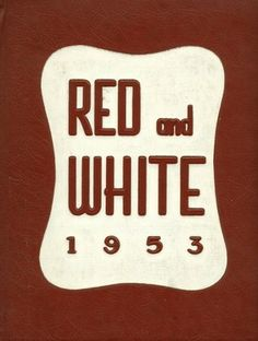 The cover of the 1953 yearbook of Lake View high school in Chicago, Illinois.  #LakeView #yearbook #RedAndWhite #1953