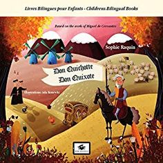 Don Quichotte - Don Quixote Original Copy, Second Language, Illustrations, Childrens Books, Audiobooks, Free, Teaching, Spanish, Amazon