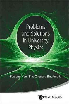Problems and Solutions in University Physics