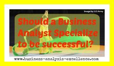 how to specialize your Business Analysis career