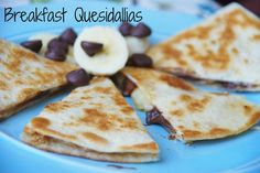 Breakfast Quesadallias - made with PB, banana slices and dark chocolate chips - so good! Kids LOVE them!!