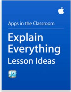 Excellent Activities and Lesson Ideas on Using Explain Everything in Class ~ Educational Technology and Mobile Learning