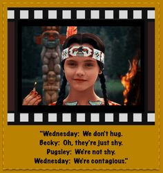 Addams Family Values - Featuring the greatest Thanksgiving themed play ever, courtesy of Wednesday (Christina Ricci).