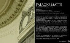 Palacio Matte  Calle Compañía 1413, Santiago de Chile.