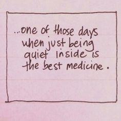 Quiet inside