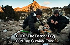 GORP: The better bug out bag survival food. GORP packs more calories and protein per pound than all that. It's also cheaper and healthier. I now carry this