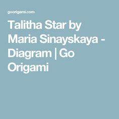Talitha Star by Maria Sinayskaya - Diagram | Go Origami