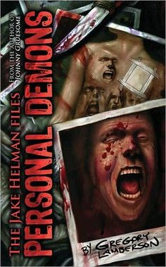 Personal Demons by Gregory Lamberson.  Book 1 in the Jake Helman Files is FREE in e-book from May 1-15, 2013!