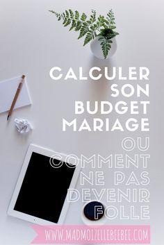 Wedding conseil |Calculer son budget mariage où comment ne pas devenir folle | www.madmoizellebeebee.com/organisation/calculer-son-budget-mariage/