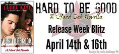RELEASE WEEK BLITZ: EXCERPT AND GIVEAWAY: HARD TO BE GOOD by Laura Kaye ~ https://fairestofall.wordpress.com/2015/04/16/release-week-blitz-excerpt-and-giveaway-hard-to-be-good-by-laura-kaye/