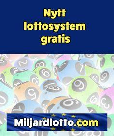 Hur man spelar lotto med minsta skattefria vinst 1 Miljard kronor – miljardlotto