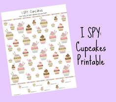 I SPY Cupcakes Printable | School Time Snippets. Pinned by SOS Inc. Resources. Follow all our boards at pinterest.com/sostherapy/ for therapy resources.