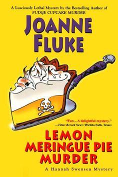Lemon Meringue Pie Murder (Hannah Swensen Mysteries) by Joanne Fluke