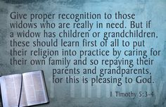care for the elderly; 1 Timothy 5:3-4