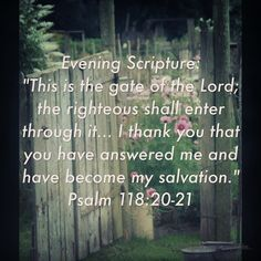 Evening Scripture: ..Lord.. I thank You that You have answered me and have become my salvation.. #eveningscripture #savior #salvation #praise #gratitude #thanksgiving #scripturequote #biblequote #instabible #instaquote #quote #seekgod #godsword #godislove #gospel #jesus #jesussaves #teamjesus #LHBK #youthministry #preach #testify #pray #love #testify