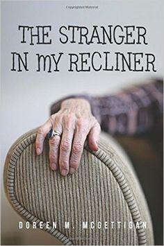 Amazon.co.jp: The Stranger in My Recliner: Doreen M. Mcgettigan: 洋書
