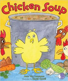 Chicken Soup by Jean Van Leeuwen and illustrated by David Gavril. Ms. Amy read this book on 1/18/17.