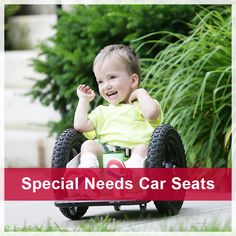 Find tips for selecting the right car seat for your special needs child.