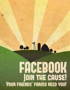 "Brilliant --> Facebook Propaganda posters: ""Join the cause! Your friends' farms need you!"" via @crowdbooster"