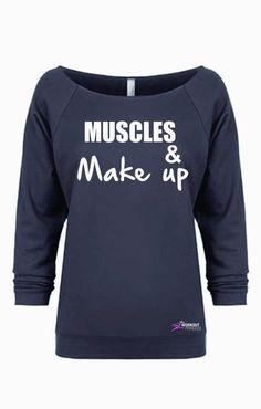 Muscles and Make Up , Off shoulder terry 3/4 sleeve shirt PLEASE SIZE UP AS THESE RUN SMALL. Print Color will be black . If you choose a light shirt we'll change the print to white . We make all items