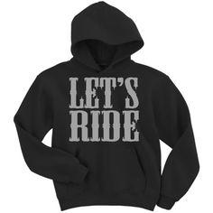 Let's Ride Hoodie Sweatshirt ($25) ❤ liked on Polyvore featuring tops, hoodies, sweatshirts, hoodies sweatshirts, hoodie sweatshirts, hooded sweatshirt, hooded pullover and sweatshirt hoodies