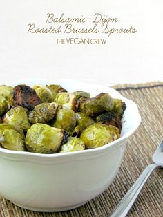 the vegan crew | Balsamic-Dijon Roasted Brussels Sprouts | http://www.thevegancrew.com